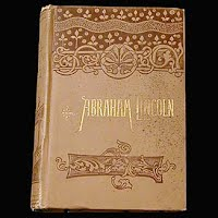 Antique Book, Life of Abraham Lincoln, Frank Crosby, 1890