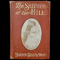 Antique Book, The Shepherd of the Hills, Harold Bell Wright, 1907