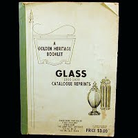 Vintage Book, Glass Catalogue Reprint, 1900-1930, A Golden Heritage Booklet