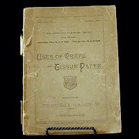 Antique Book, Uses of Crepe & Tissue, 1985
