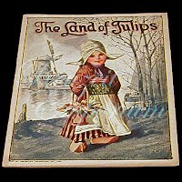 Antique Children's Book from The Golden Rule Store, Land of the Tulips