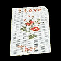 Antique Handmade 1890's Needlework Piece, I Love Thee