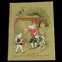 Antique Grimm's 1898 Fairy Tales and Other Wonderful Stories Book, 1898 Juvenile Publishing