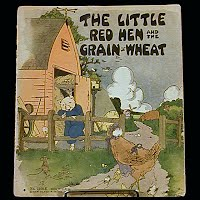 Antique Children's Book, The Little Red Hen and the Grain of Wheat, 1932 Platt and Munk Co