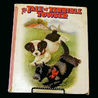 Antique book, The Tale of Terrible Towser, 1915