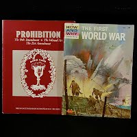 Vintage Educational Books: Prohibition The 18th Amendment (1986), The First World War (1964)