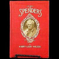 Antique Book 1902, The Spenders, Harry Leon Wilson