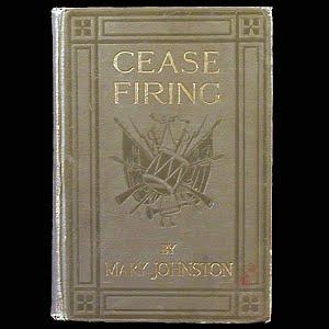 Antique Book 1912, Cease Firing, Houghton Mifflin Co