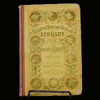 Antique Book, The Eclectic Sunday School Library, 1875