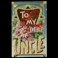 Embossed German Antique Postcard, To My Dear Uncle