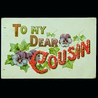 1908 Antique Postcard, To My Dear Cousin