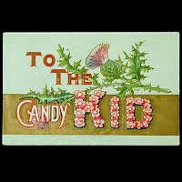 1908 Embossed Antique Postcard, To the Candy Kid