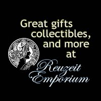 Great gifts collectibles and more at Reuzeit Emporium