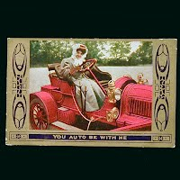1910 Antique Auto Postcard, You Auto Be With Me