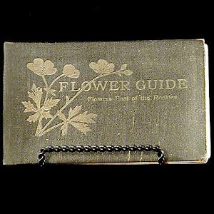 1920 Flower Guide Flowers East of the Rockies