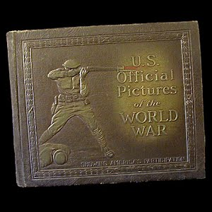 1920 Book United States Official Pictures of the World War