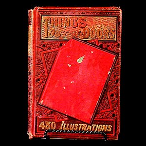 1898 Book Things Out of Doors