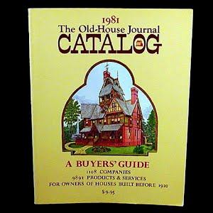 1981 The Old House Journal Catalog A Buyers Guide