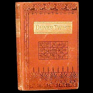 1884 Oliver Twist Book, Charles Dickens