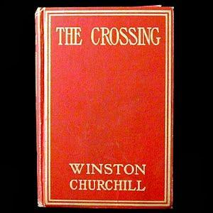 1908 The Crossing Book, Winston Churchill