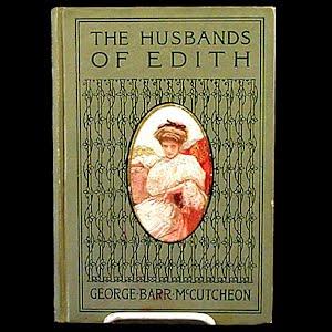 The Husbands of Edith Book, George McCutcheon