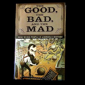 2005 The Good, The Bad and the Mad Book, E Randall Floyd