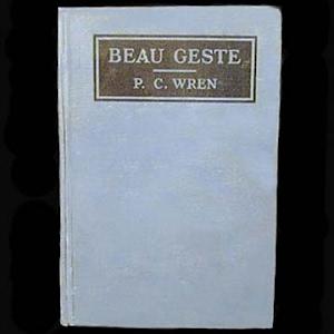 1925 Beau Geste Book, Percival C Wren