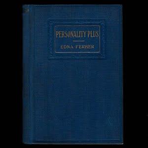1914 Personality Plus, Edna Ferber