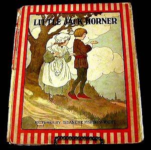 Antique 1916 Little Jack Horner Children Book, Blanche Fisher Wright