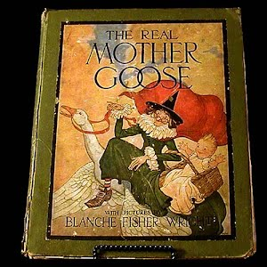 Antique 1916 The Real Mother Goose Children Book, Blanche Fisher Wright