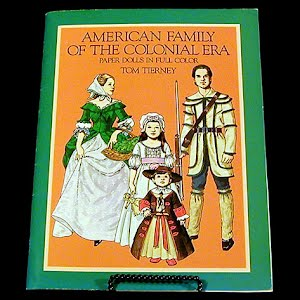 Original vintage Paper Dolls 1983 American Family of the colonial Era Paper Dolls