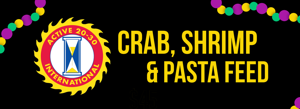 The 21st Annual Active 20-30 Club Crab & Shrimp Feed