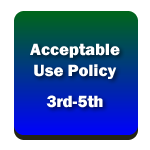 Acceptable Use Policy 3rd-5th
