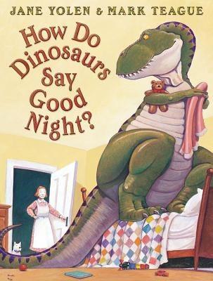 How Do Dinosaurs Say Goodnight - Teacher Resources