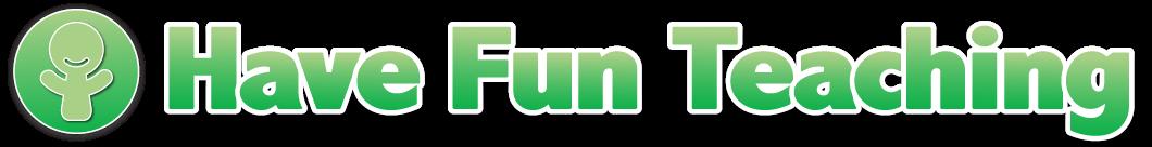 have fun teaching