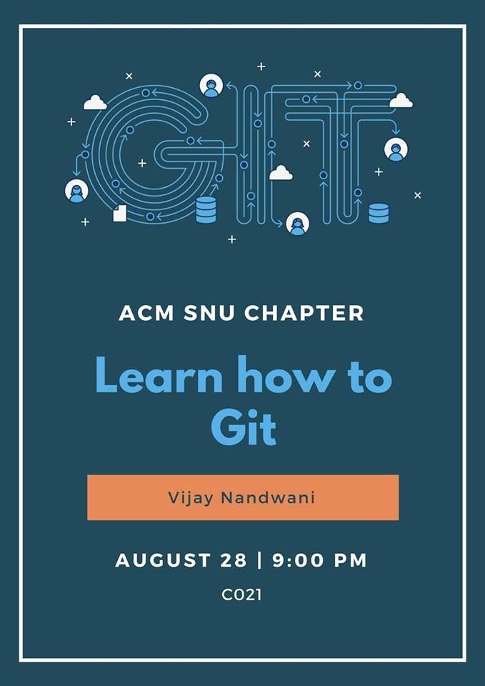 Git Session - SNU ACM Student Chapter