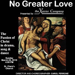Xavier Players Present No Greater Love: A Passion for the Lenten Season