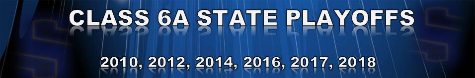 Class 6A State Playoffs
