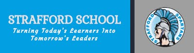 Strafford School Turning Today's Learners into Tomorrows Leaders