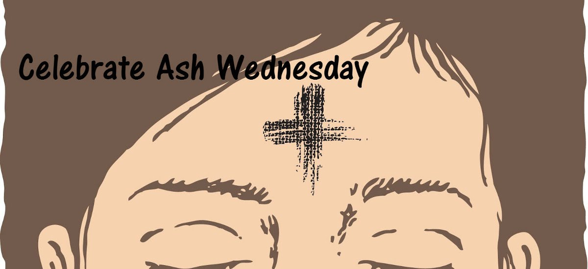 Ash Wednesday 2018 Lent