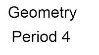 Geometry Period 4 homework