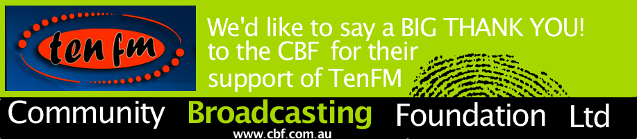 TenFM thanks Community Broadcasting Foundation Ltd for their support
