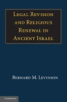 http://www.cambridge.org/us/academic/subjects/religion/biblical-studies-old-testament-hebrew-bible/legal-revision-and-religious-renewal-ancient-israel