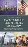 http://www.amazon.com/Reassessing-Social-Studies-Curriculum-Politically/dp/1475818122