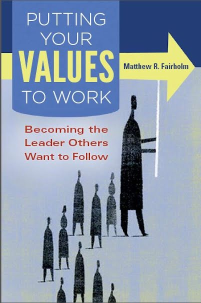 Putting Your Values to Work