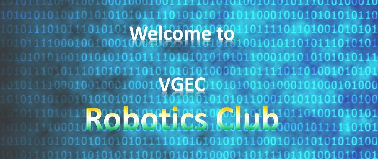 Robotics Club Student Club Vgec