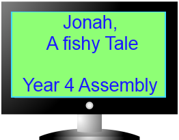 Jonah a Fishy Tale by Year 4