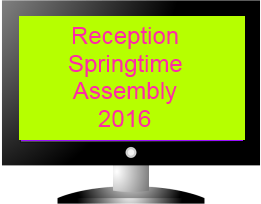 Springtime Assembly Reception 2016