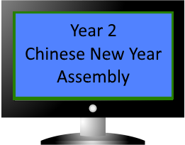 Year 2 Chinese New Year Assembly 2018