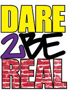 Dare 2 Be Real